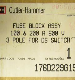 cutler hammer 3 pole 100 amp 200 amp ds switch fuse block assembly 100 amp fuse box or 200 amp fuse box [ 1600 x 1350 Pixel ]