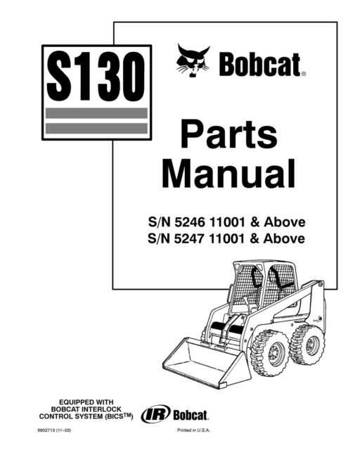 Bobcat S130 Skid Steer Loader Parts Manual Shop Repair