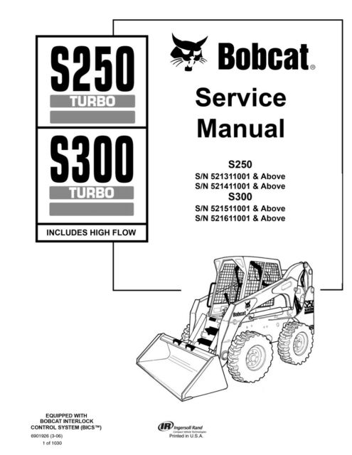 Bobcat S250 S300 Turbo Skid Steer Loader Service Manual