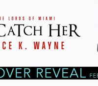 Cover Reveal:  To Catch Her – Alice K. Wayne