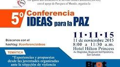 5a Conferencia IDEAS para la PAZ