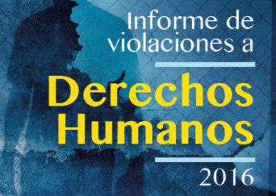 Informe de violaciones a derechos humanos 2016