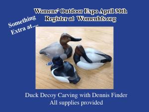 Women's Outdoor Expo - Decoy
