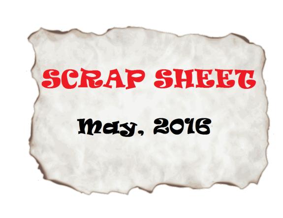 Scrap Sheet 2016-05