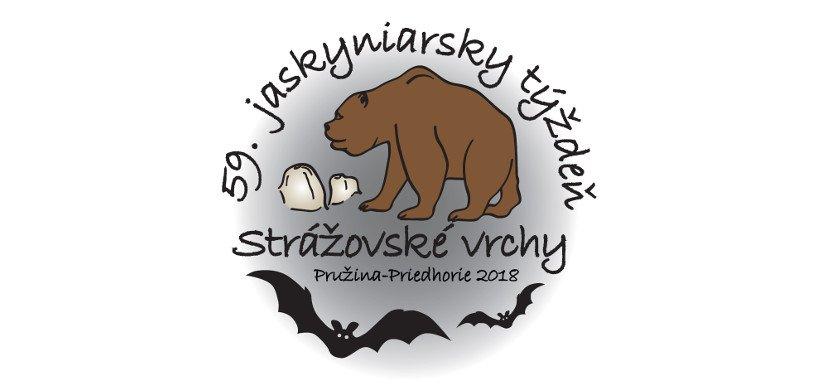 jaskyniarsky týždeň, pružina, 59. JASKYNIARSKY TÝŽDEŇ SSS STRÁŽOVSKÉ VRCHY 2018 Pružina-Priedhorie 22. – 26. 8., Slovenská speleologická spoločnosť