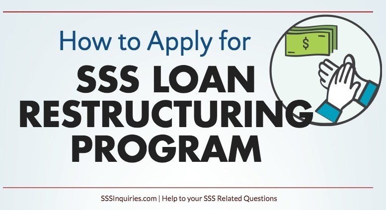 How To Apply For Sss Loan Restructuring Program