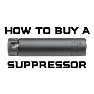 HOW TO BUY A SUPPRESSOR