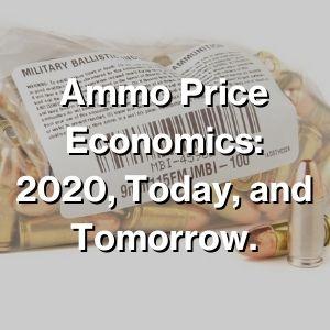 The Economics of Ammo Prices