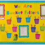 Bucket Filler Bulletin Board For The Classroom S S Blog