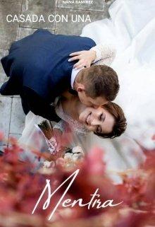 Casada con una Mentira de Nana Ramírez