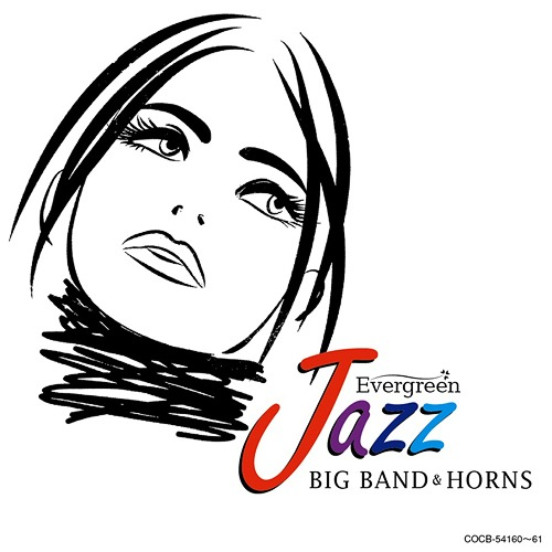 CDJapan : Evergreen Jazz Big Band & Horns [Priced-down
