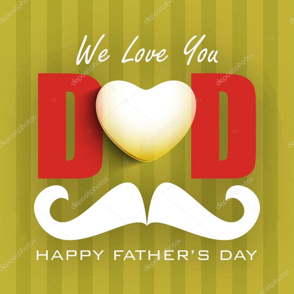 Download Concept for Happy Fathers Day with text we love you Dad ...