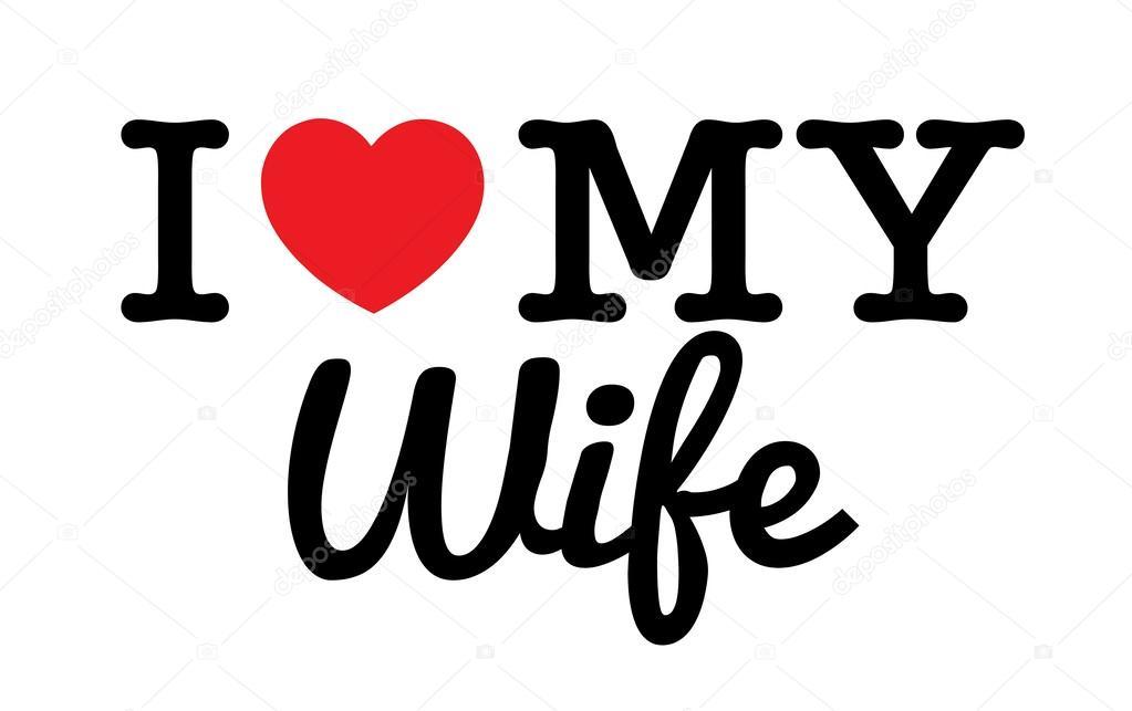 Download I Love My Wife — Stock Vector © Thomaspajot #38845375