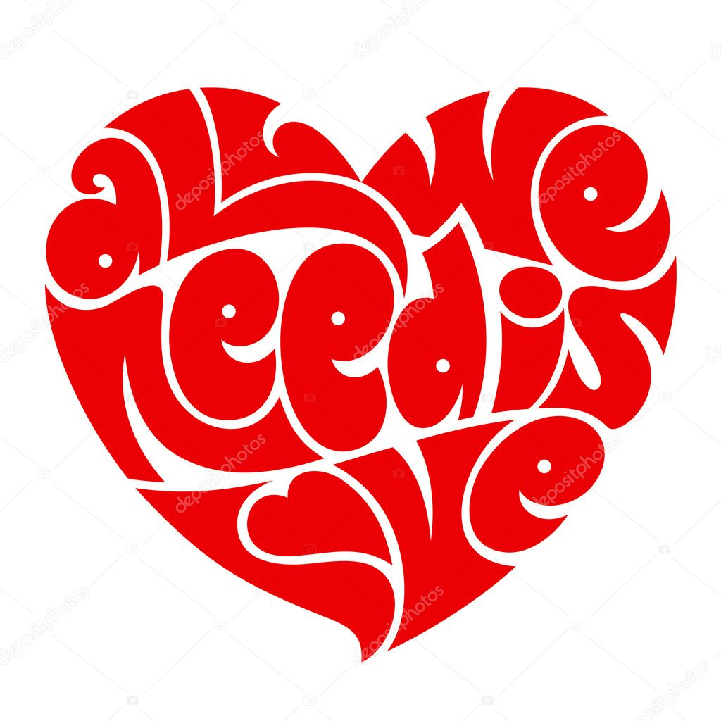 Download Heart typography. All we need is love. Love typography ...