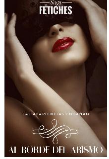 Al Borde del Abismo (Saga Fetiches 2) de Hope Dreams Love