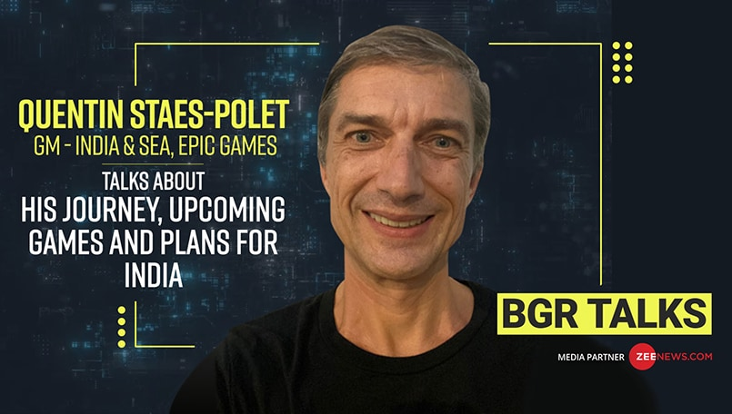 BGR Talks: Epic Games India and SEA GM Quentin Staes-Polet speaks about his journey, upcoming games and Unreal Engine 5
