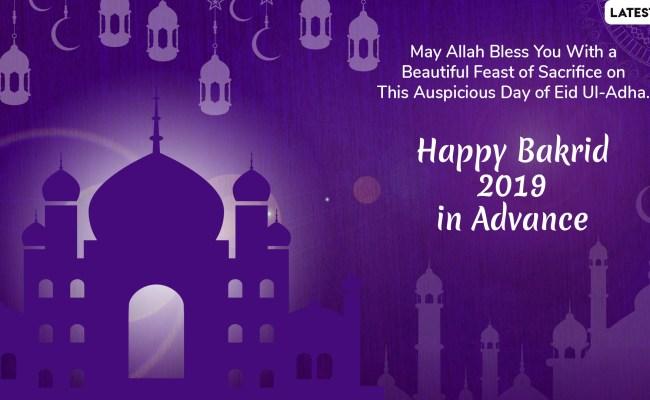 Bakrid 2019 Wishes In Advance Eid Al Adha Mubarak
