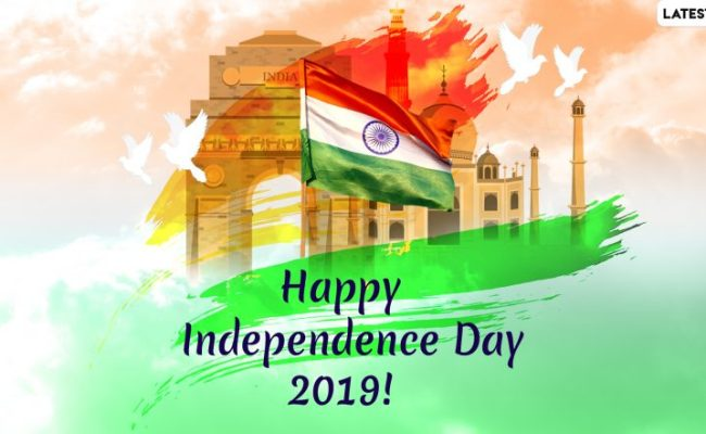 Happy Indian Independence Day 2019 Wishes Whatsapp