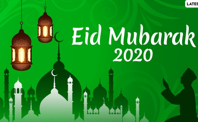 Festivals Events News Eid Al Fitr 2020 Wishes