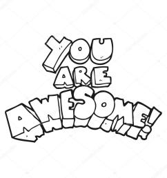 you are awesome black and white cartoon sign stock vector [ 1024 x 1024 Pixel ]