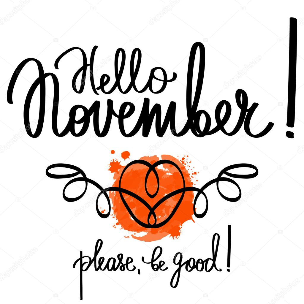 Handmade Vector Calligraphy And Text Hello November