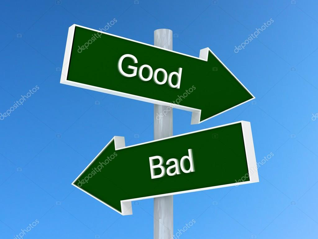 Good Vs Bad Sign Good Or Bad Choice Concept