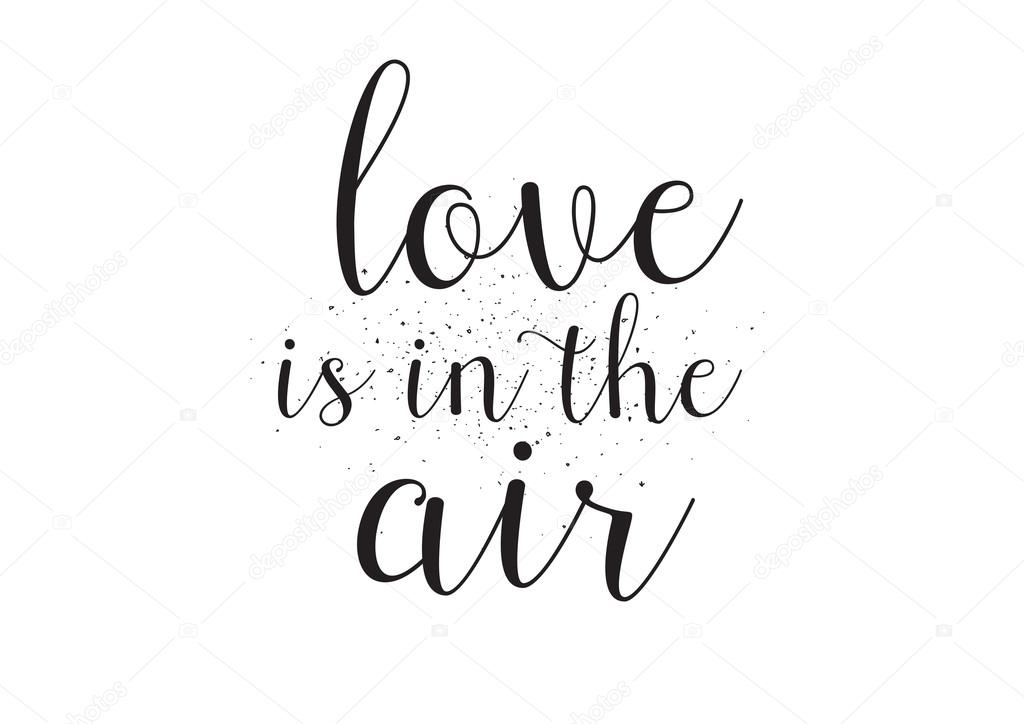 Download Love is in the air inscription. Greeting card with ...