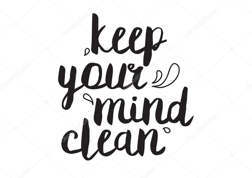 Keep your mind clean. Greeting card with modern
