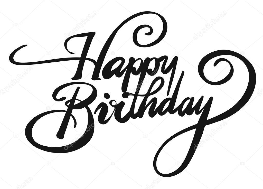 Happy Birthday Hand Lettering Vector Illustration Hand