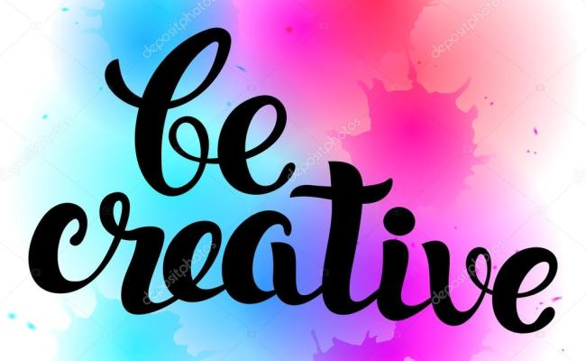 Be Creative Lettering Hand Written Be Creative Poster