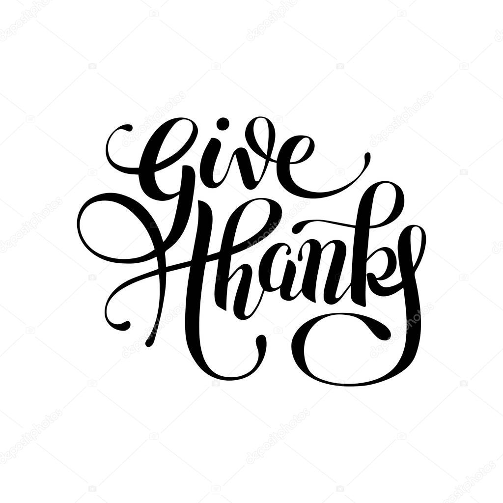 Give Thanks Black And White Handwritten Lettering