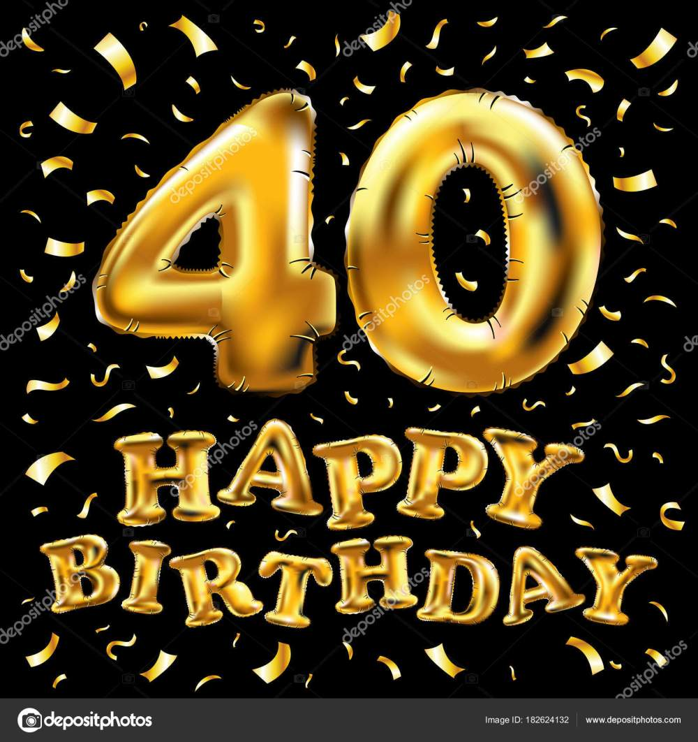 medium resolution of 40th birthday celebration with gold balloons and colorful confetti glitters 3d illustration design for your