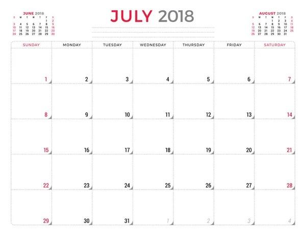 July 2018. Calendar planner design template. Week starts