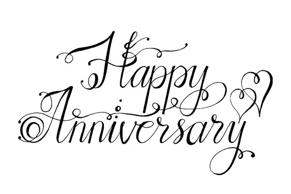 Hand drawn vector lettering. Words Happy Anniversary by