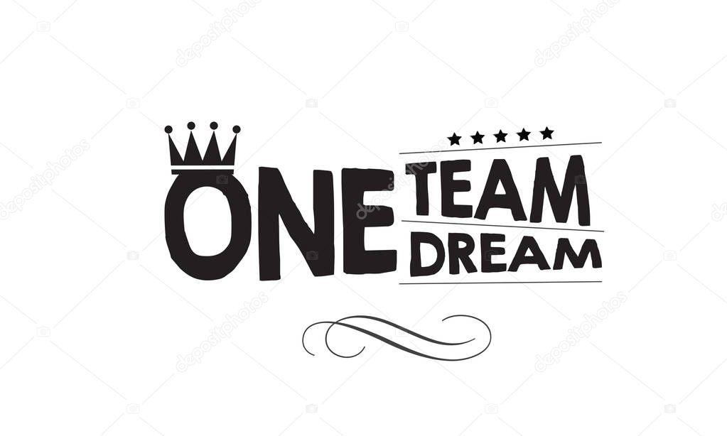 One Team One Dream — Stock Vector © uguhime #186567428