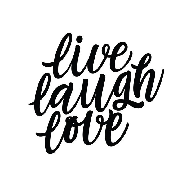 Download lettering modern calligraphy. Live Laugh Love — Stock ...