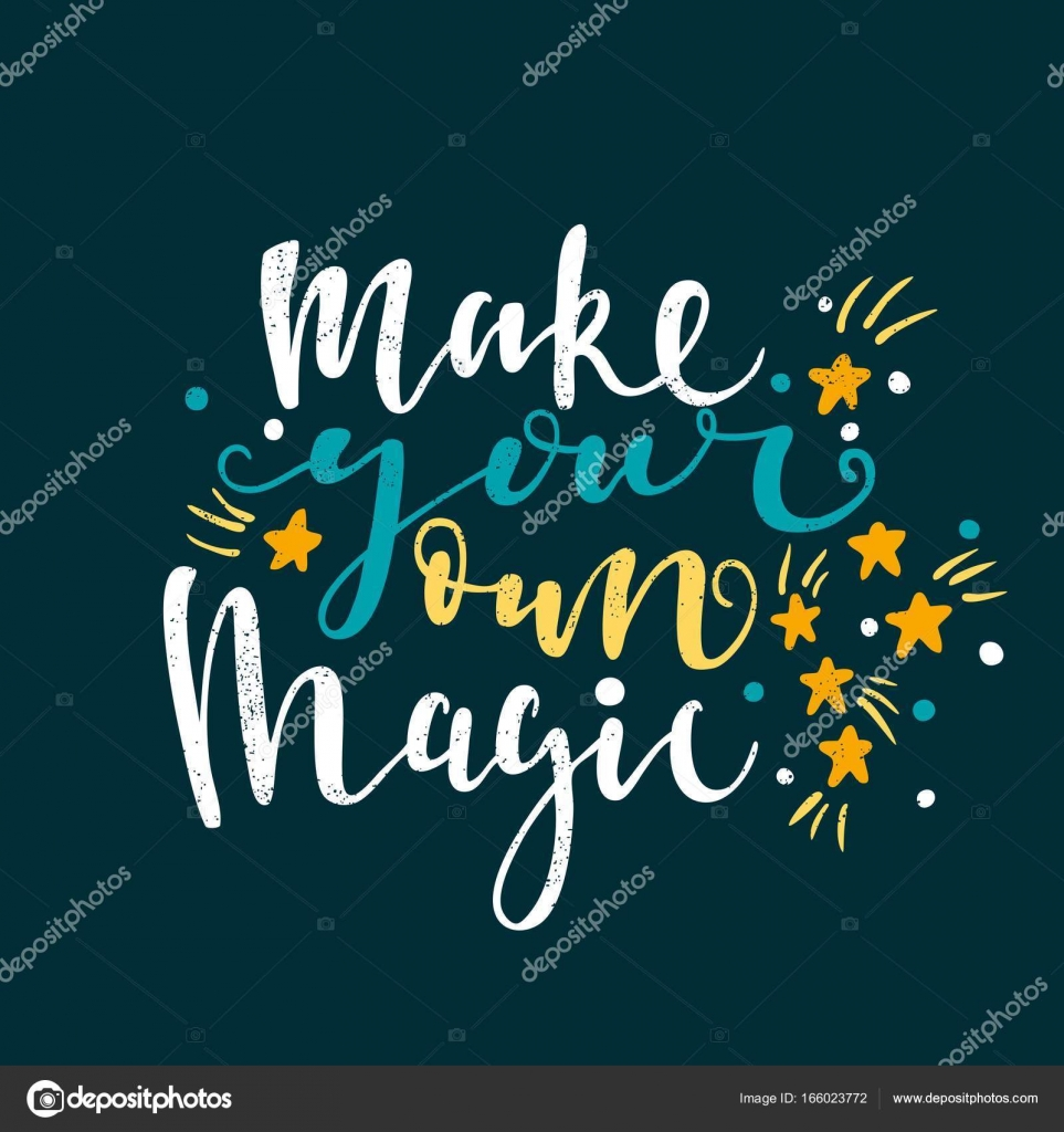 Make your own magic  Stock Vector  wewhitelist 166023772
