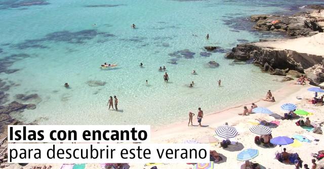 5 islas que tienes que conocer este verano sin falta