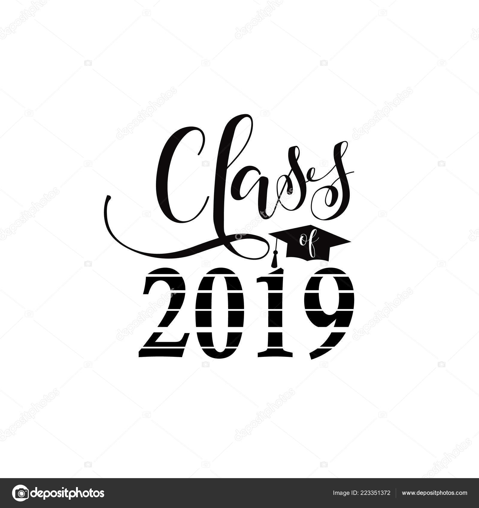 Class 2019 Hand Drawn Lettering Vector Illustration