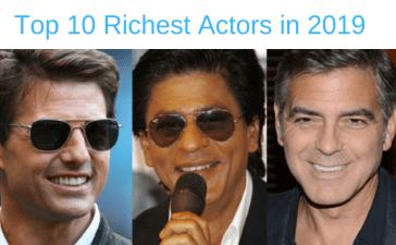 Top 10 Richest Actors in 2019