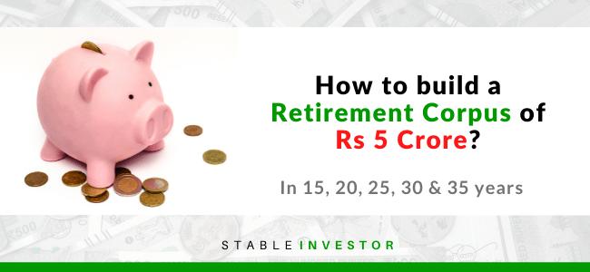 5 crore retirement India