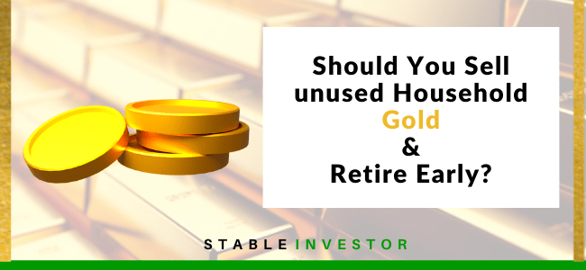 Sell Gold Jewelry Retire Early