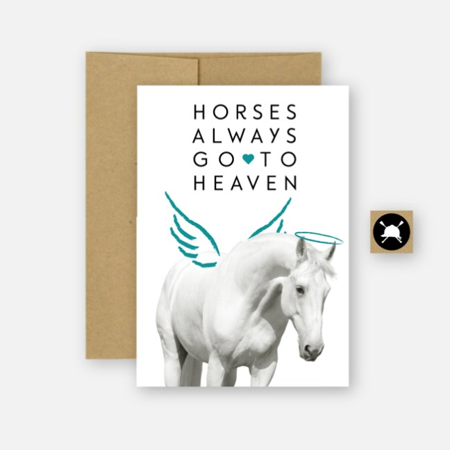 Horses Always Go To Heaven card