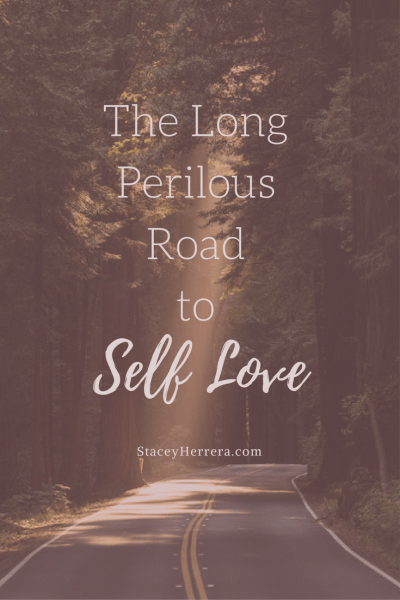 the long road to self-love