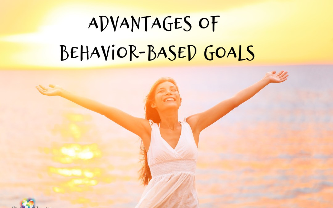 Advantages of Behavior-Based Goals