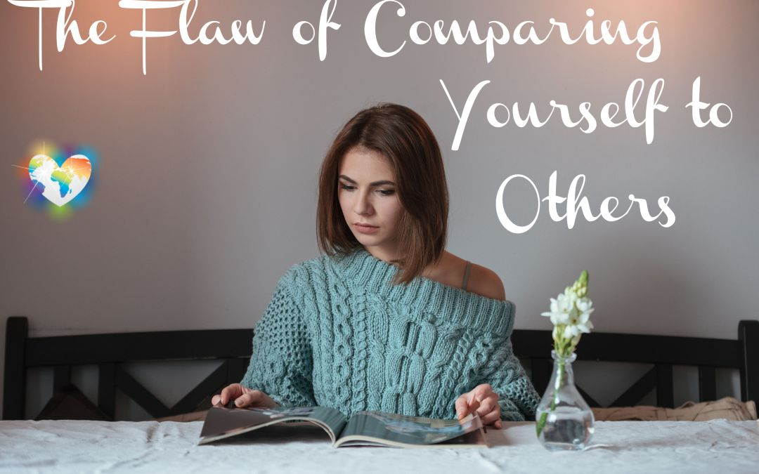 The Flaw of Comparing Yourself to Others