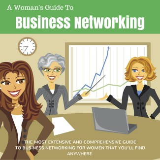 A Woman's Guide To Business Networking