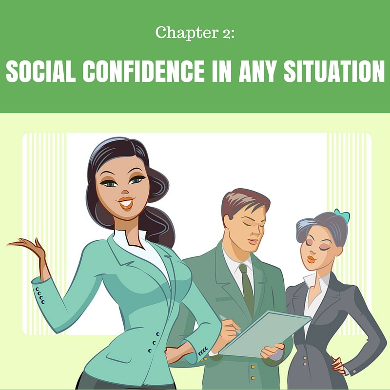 Social Confidence In Any Situation