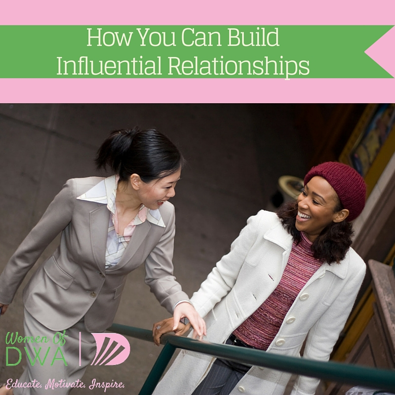 How You Can Build Influential Relationships