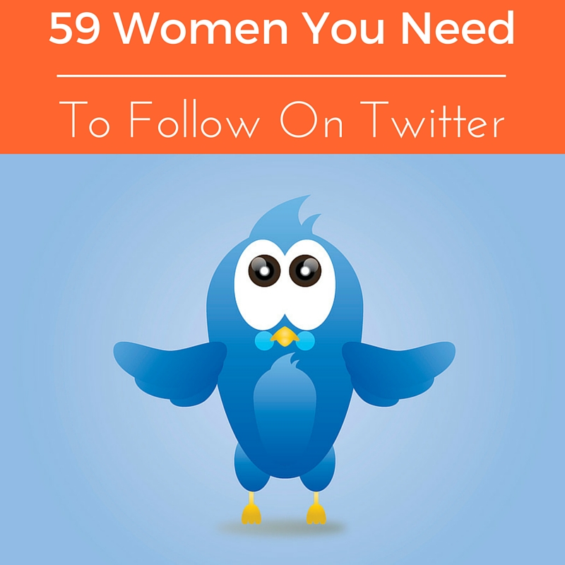 59 Women In Business You Need To Follow On Twitter